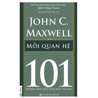 Mối Quan Hệ 101 – Những Điều Nhà Lãnh Đạo Cần Biết ebook PDF-EPUB-AWZ3-PRC-MOBI