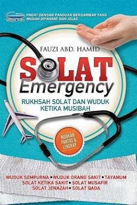 Solat Emergency ; Rukhsah Solat Dan Wuduk Ketika Musibah - Fauzi Abd. Hamid
