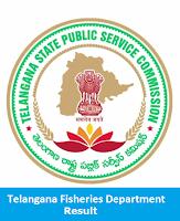 Telangana Fisheries Department Result 2017