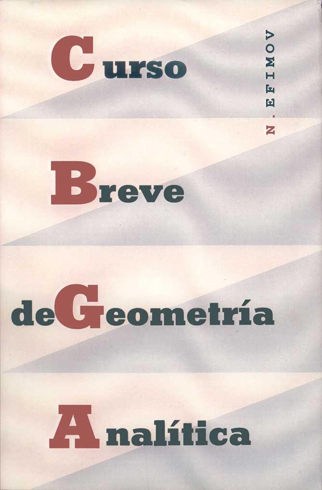 Curso breve de geometría analítica – N. Efimov