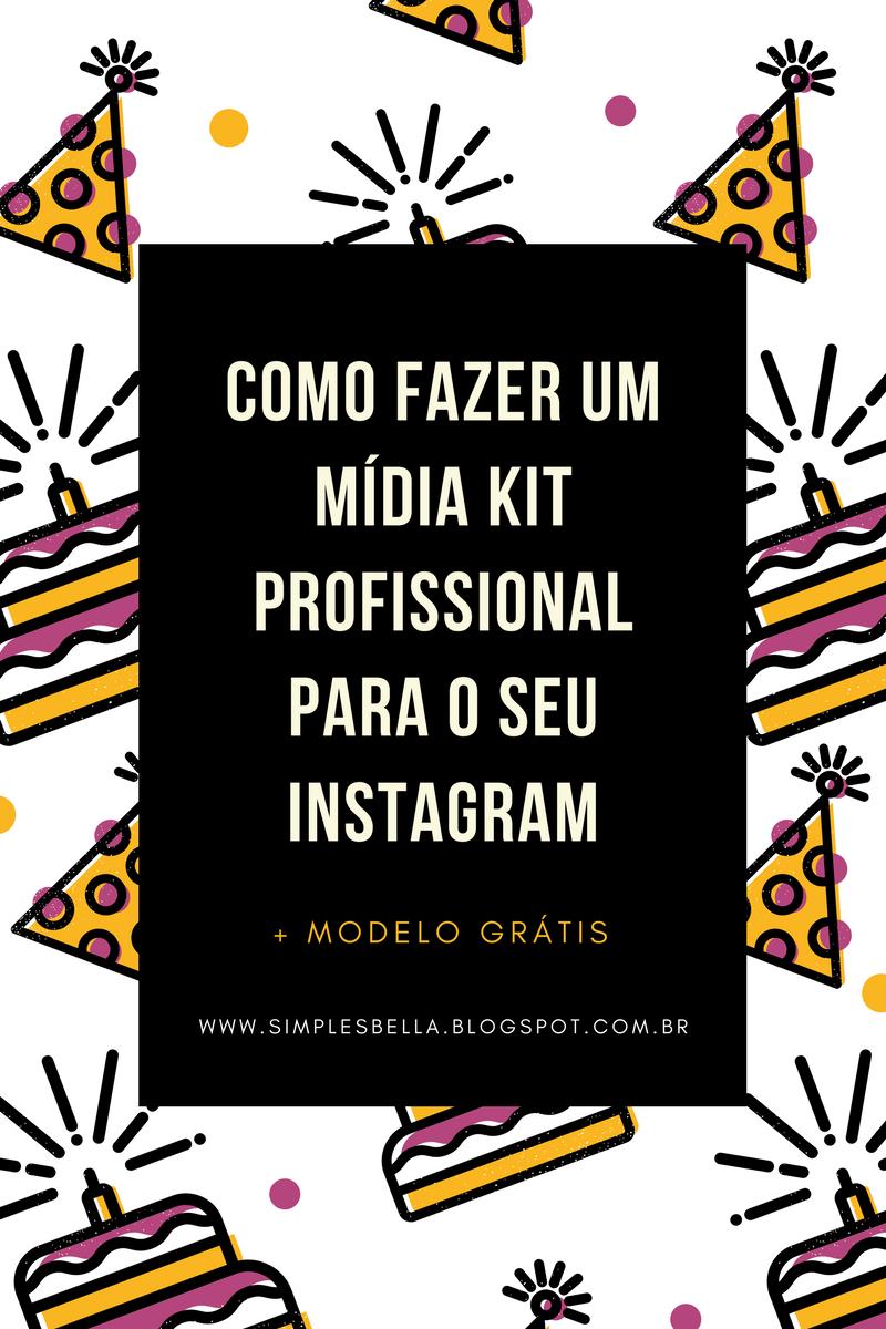 Como fazer um Mídia Kit profissional para o seu Instagram