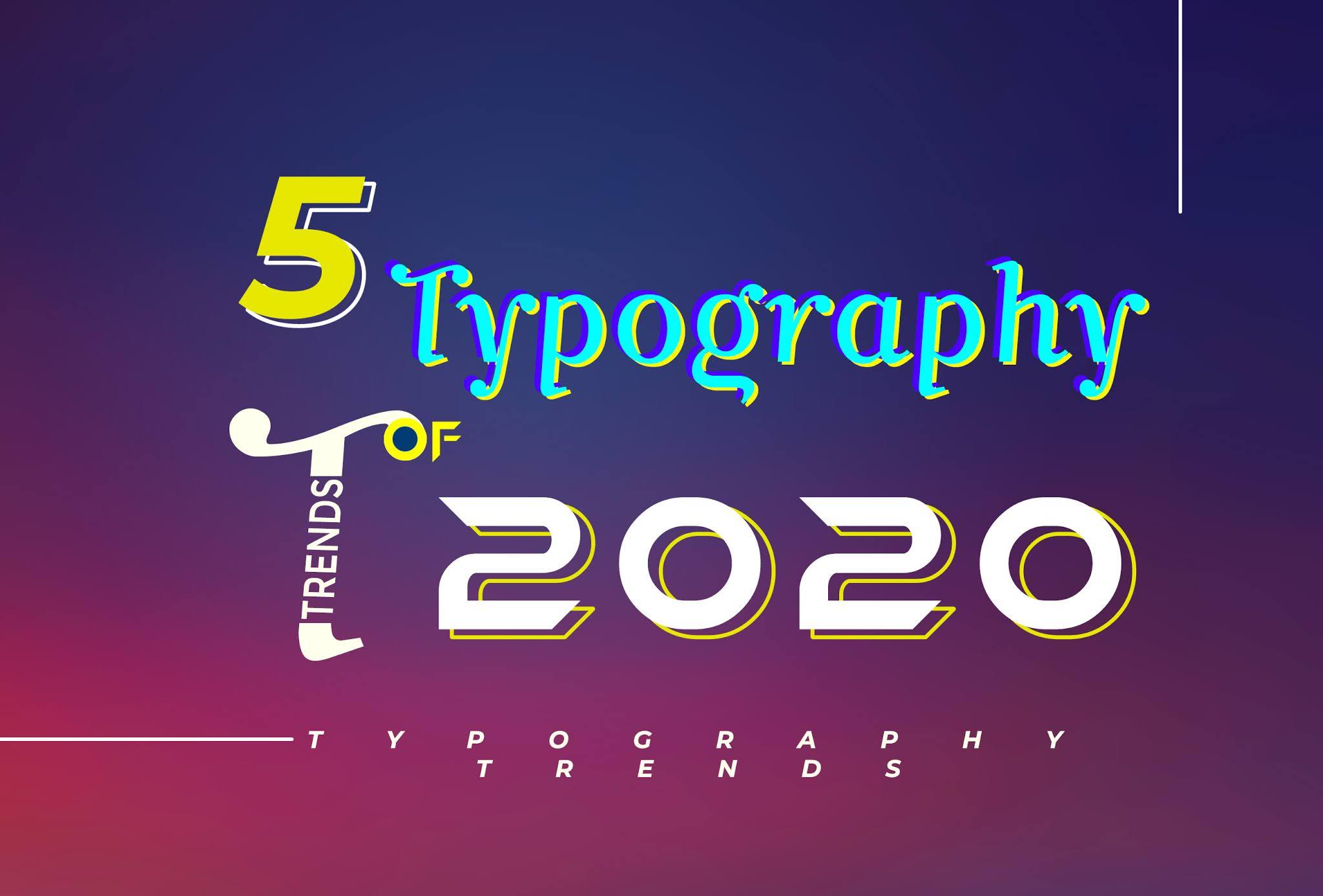 Typography Trends 2020
