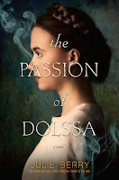The Passion of Dolssa, by Julie Berry book cover and review.