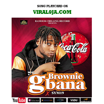 [Music] Brownie ft Sym19 – Gbana.mp3
