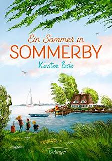 """Sommerglück auf dem Lande. Kinderroman """"Ein Sommer in Sommerby"""" von Kirsten Boie"""