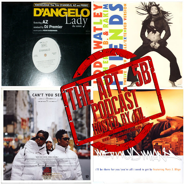 Apt. 5B Podcast Hosted by Kil: The History Behind The Marriage of Hip Hop & R&B