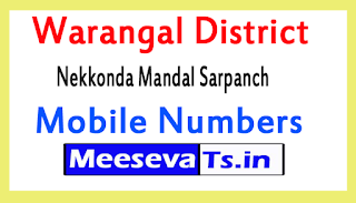 Nekkonda Mandal Sarpanch Mobile Numbers List Warangal District in Telangana State