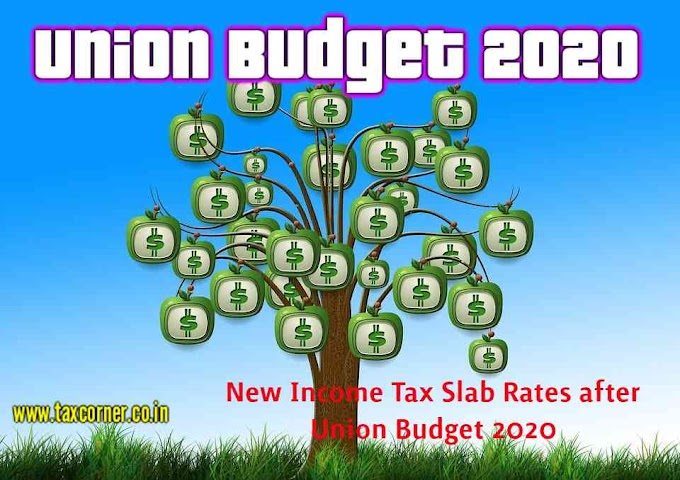 New Income Tax Slab Rates after Union Budget 2020