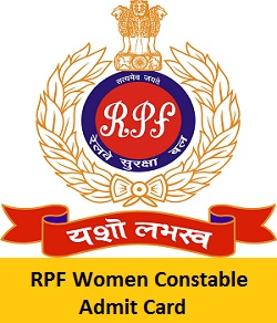 RPF Women Constable Admit Card