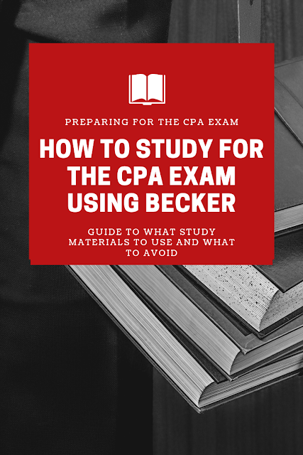 CPA exam prep, best way to study for cpa, how to study for cpa exam, how to use becker, how to study for cpa using becker, becker study for cpa, how to pass cpa exam, taking the cpa exam, cpa exam help