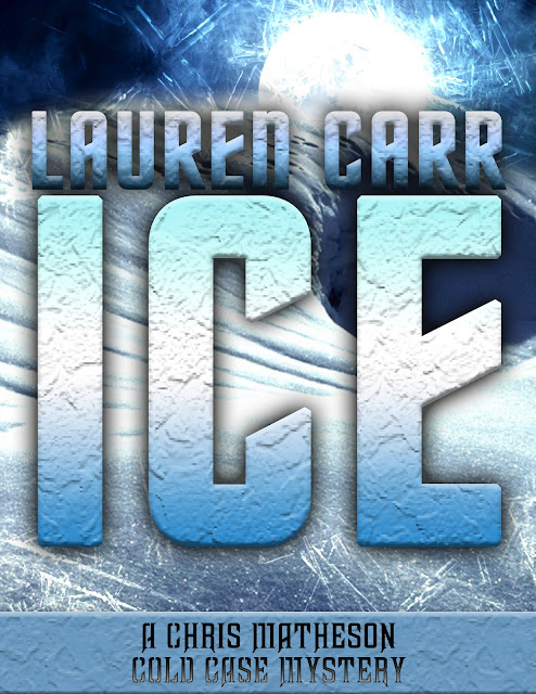 Spotlight/Guest Post/Giveaway - ICE by Lauren Carr