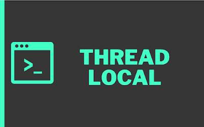 ThreadLocal in Java - Example Program and Tutorial