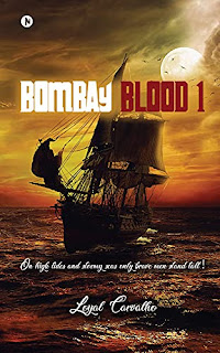 BOMBAY BLOOD 1 - Historical Fiction book by Loyal Carvalho - book promotion
