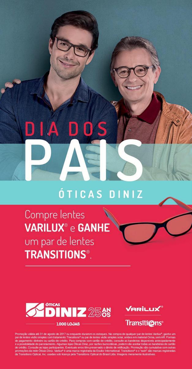 36f4e60c26f8e Divulgação  Promoção Mês dos Pais Ótica Diniz - Compre lentes VARILUX e  GANHE um par de lentes TRANSITIONS
