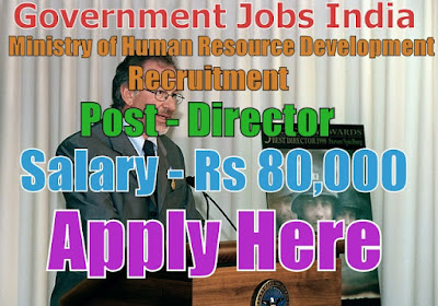 Ministry of Human Resource Development Recruitment 2017