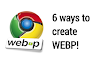 6 Ways to Create WEBP File| PC, Website and Mobile Application