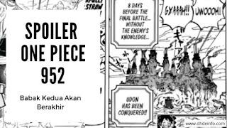 Spoiler One Piece 952 : Pembahasan Babak Kedua Akan Berakhir Di Chapter 952