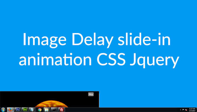 Image Delay Slide in Animation CSS Jquery : Devilcoded