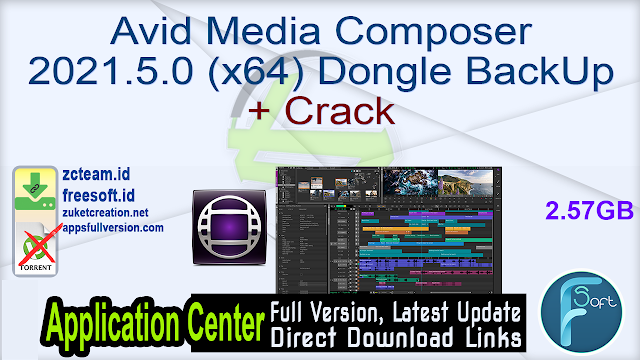 Avid Media Composer 2021.5.0 (x64) Dongle BackUp + Crack_ ZcTeam.id