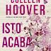"Topseller | ""Isto Acaba Aqui"" de Colleen Hoover"