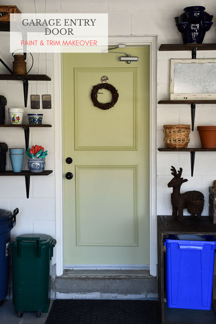 Garage Entry Door Paint and Trim Makeover & Garage Storage Solutions