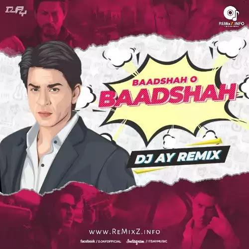 baadshah-o-baadshah-ay-remix