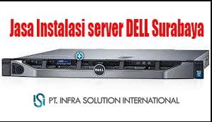jasa instalasi server dell surabaya