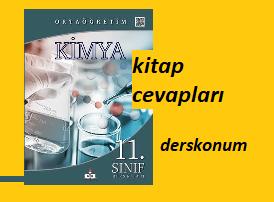 11sınıf Kimya Ders Kitabı Cevapları Meb Yayınları 2018 2019 Ders