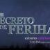 """Azteca Trece estrenará el 26 de junio la teleserie turca """"El secreto de Feriha"""""""
