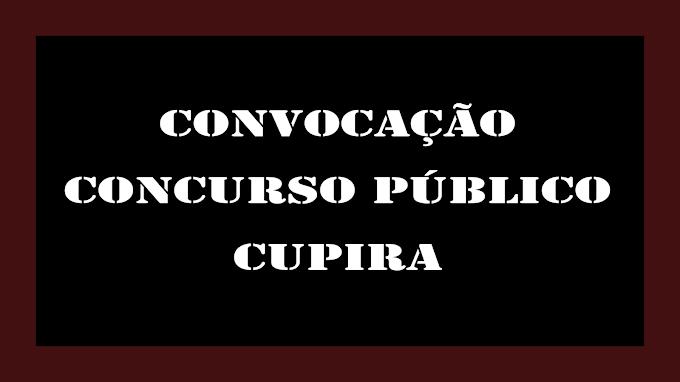 CONVOCAÇÃO DO CONCURSO PÚBLICO DE CUPIRA