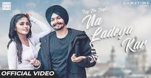 Na Ladeya Kar by Kay vee Singh mp3 mp4 HD 2019 Download