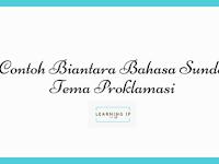 Contoh Biantara Bahasa Sunda Proklamasi
