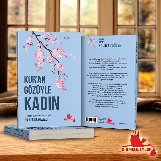 Dr. Nurullah Abalı'nın Kur'an Gözüyle Kadın, Kırmızı Leylek Yayınları