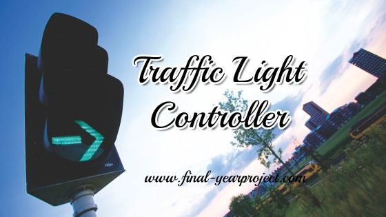 Traffic Light Controller Project