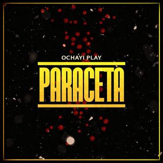 Ochayi Play Paraceta