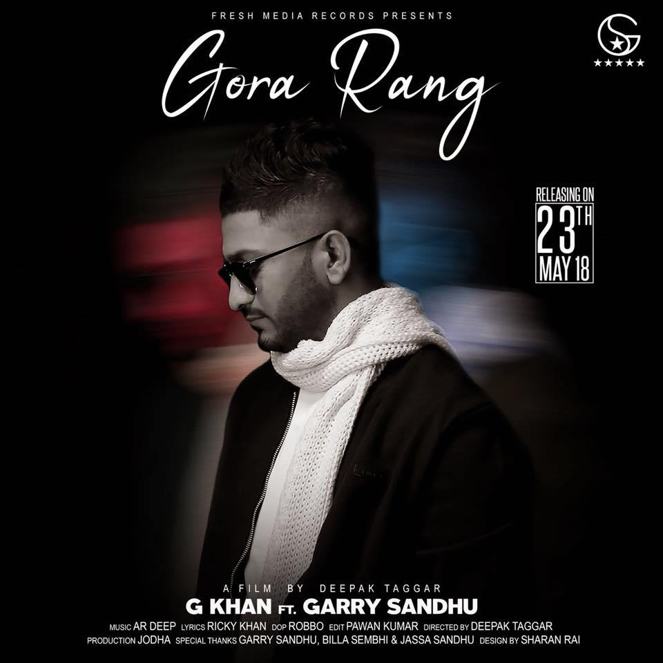 Gora Rang      G Khan ft.Garry Sandhu    new song