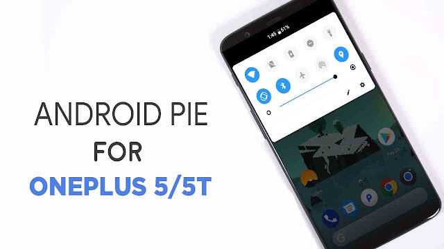 Android 9 Pie for OnePlus 5