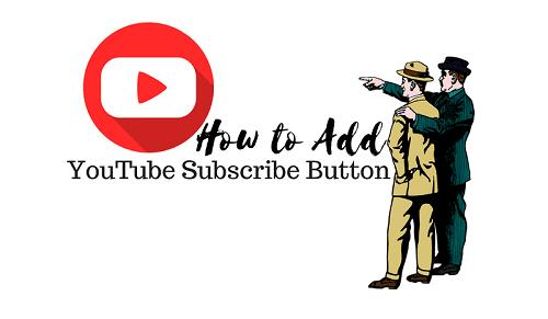 How to Add YouTube Subscribe Button in Blogger