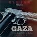Download New Audio : Khaligraph Jones - Gaza { Official Audio }
