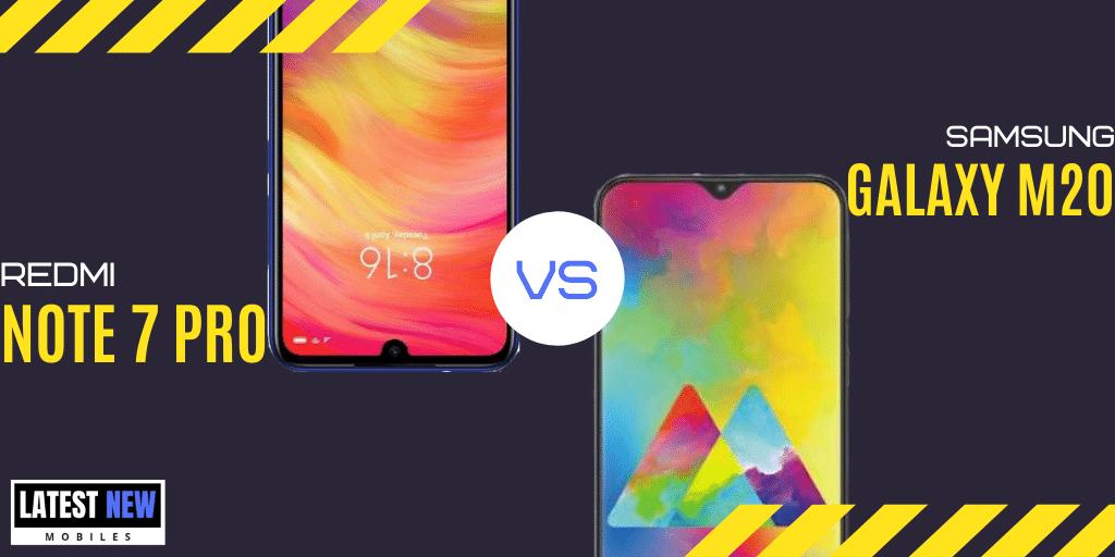 Samsung Galaxy M20 vs Redmi Note 7 Pro