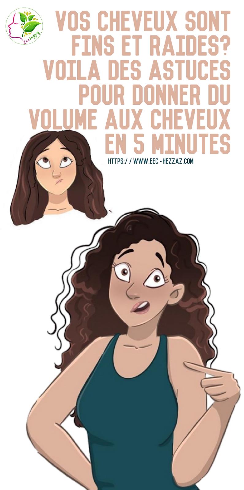 Vos cheveux sont fins et raides? Voila des astuces pour donner du volume aux cheveux en 5 minutes