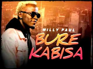 Audio Willy Paul - Bure Kabisa Mp3 Download