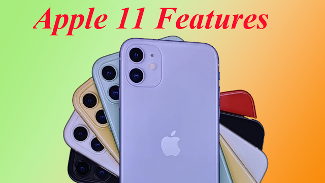 iPhone 11 Features