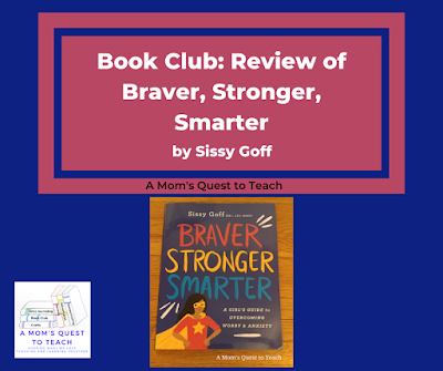 A Mom's Quest to Teach: Book Club: Book Review of Braver, Stronger, Smarter; cover of book