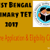 West Bengal Primary TET 2017 Online Application, Eligibility Citeria and Date of Exam