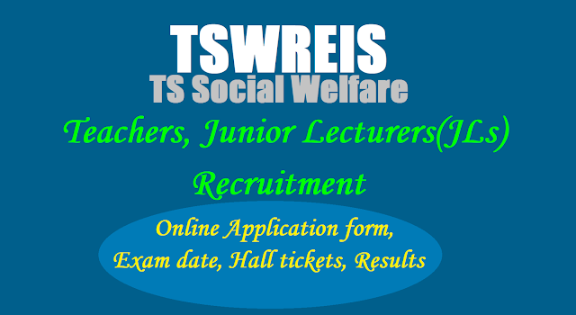Tswreis Teachers,Junior Lecturers(JLs) Recruitment 2017,Online Application form,Exam date,Hall tickets,Results