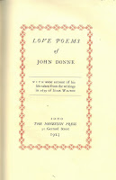 "The title page of Nonesuch Press's ""Love Poems of John Donne"": Love Poems / of /John Donne / With some account of his / life taken from the writings / in 1639 of Izaak Walton / Soho / The Nonesuch Press / 30 Gerrard Street / 1923"""