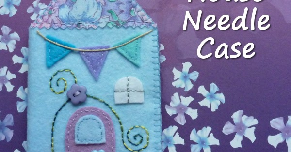 How To Make A Felt Needle Case Tutorial: Easy And Cute