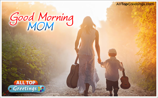 Good Morning Mom English Greetings Images E-Cards - All