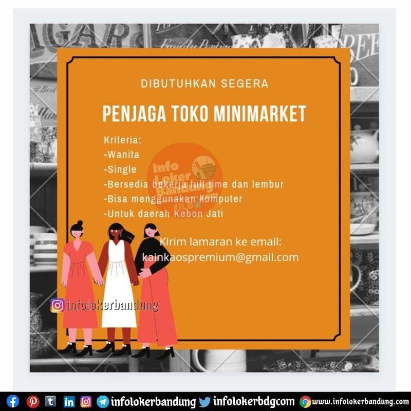 Lowongan Kerja Penjaga Toko Minimarket Bandung Februari 2021